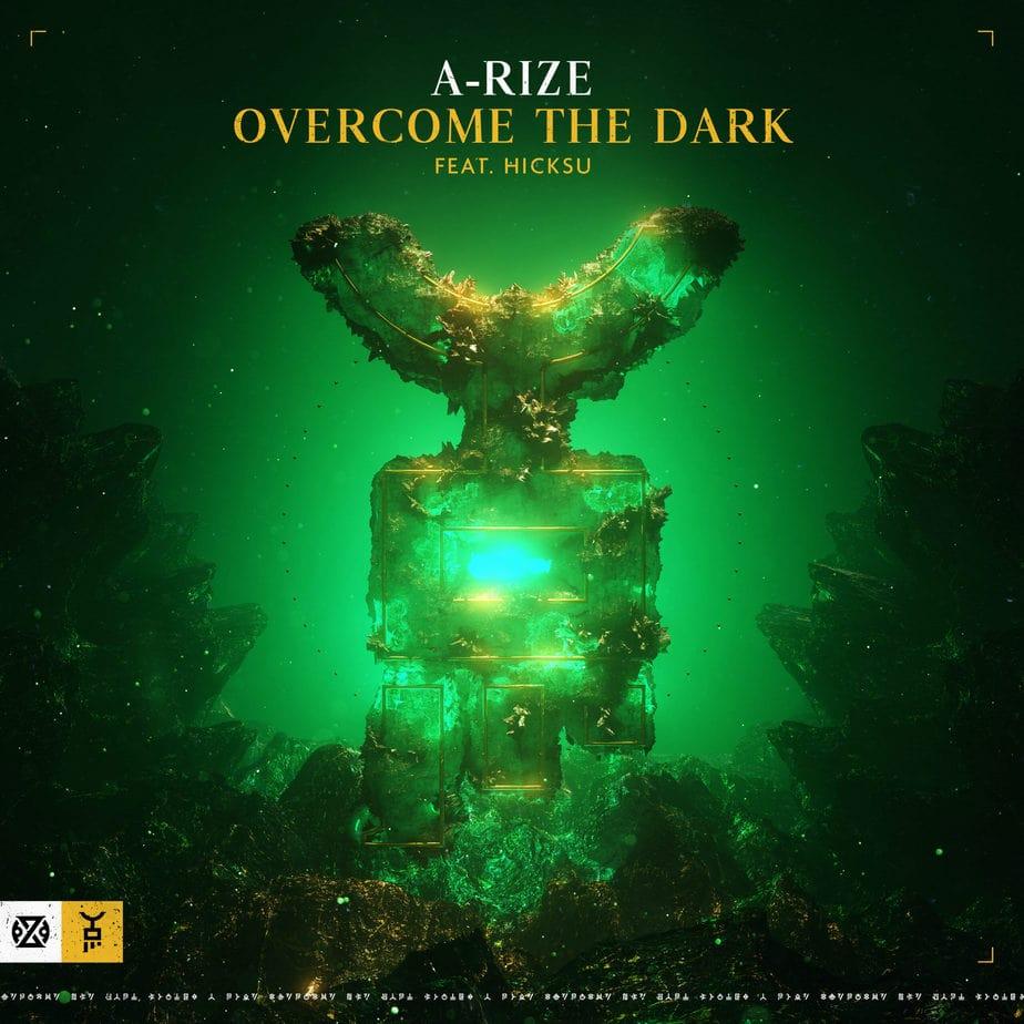 A-RIZE - Overcome The Dark